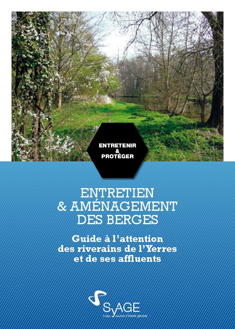 Entretien et Aménagement des berges - Guide pratique