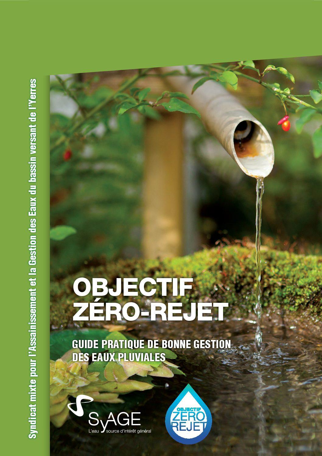 Objectif Zéro rejet - Guide pratique - Eaux pluviales